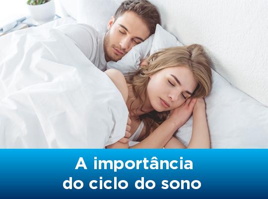 A importância do ciclo do sono